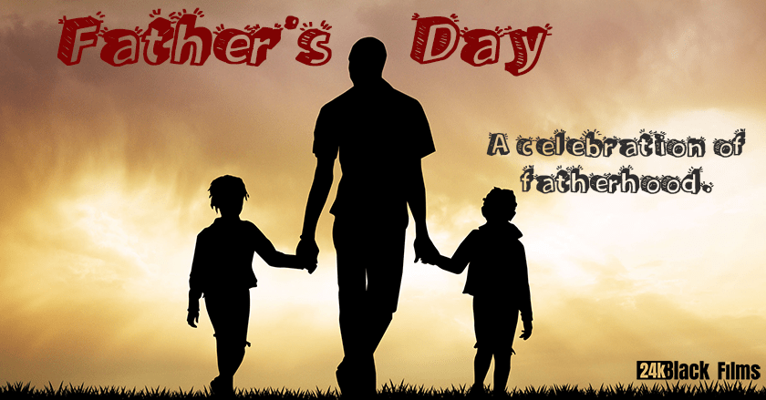 Father's Day – a feature film